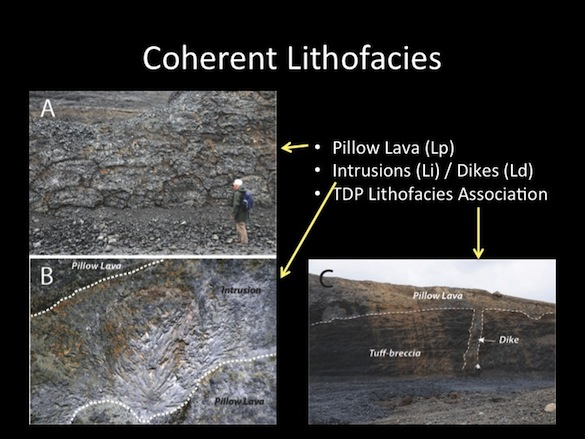 We've identified and mapped  pillow lavas, intrusions, and dikes.
