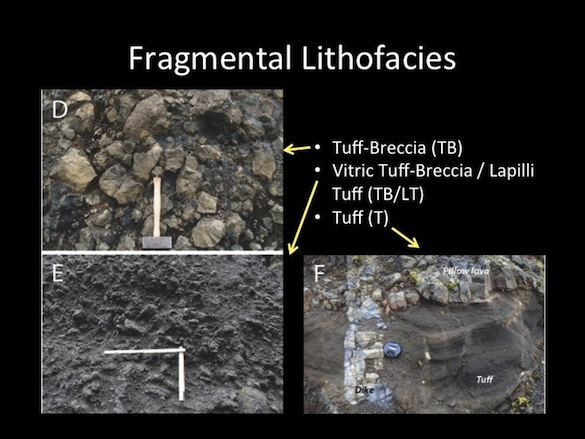 We've also identified tuff and tuff-breccia in the quarry.